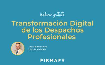 Webinar gratuito la Transformación Digital en los Despachos Profesionales