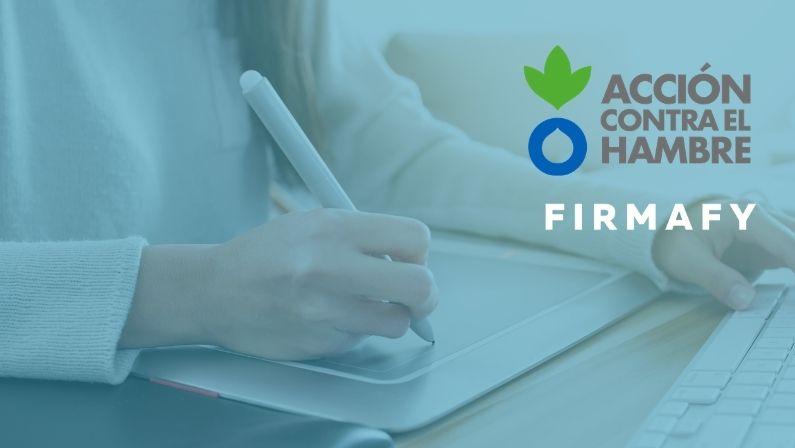 Acción Contra el Hambre digitaliza sus procesos con Firmafy