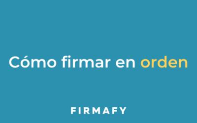 Cómo establecer un orden de firma online en Firmafy